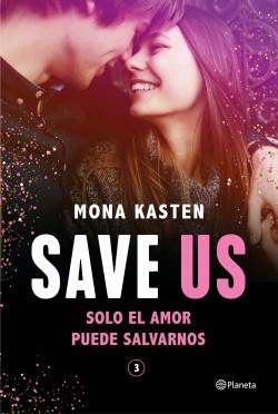 Save Us (Serie Save 3)